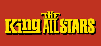 THE King ALL STARS(キングオールスターズ)